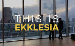 the ekklesia (church) in the GTA and Toronto